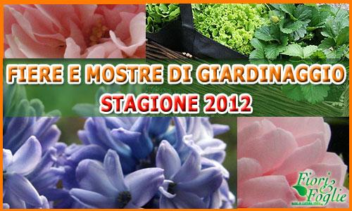 Mostre e fiere di giardinaggio marzo 2012 - Fiera giardinaggio ...