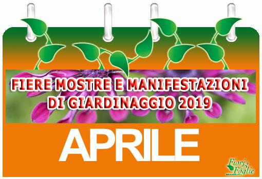 Calendario Fiere Alimentari 2020.Calendario Mostre Visite Ed Eventi Aprile Fiori E Foglie